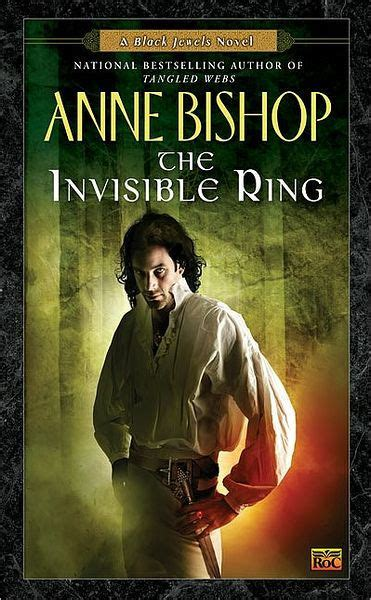 The Invisible Ring (Black Jewels Series #4) by Anne Bishop