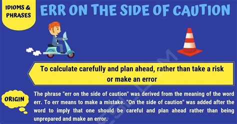 """Err on the Side of Caution: What does """"Err on the Side of"""