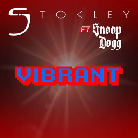 New Music: Stokley - Vibrant (featuring Snoop Dogg