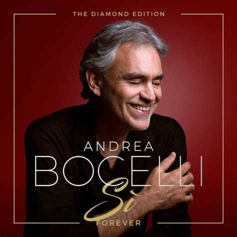 Sì Forever (The Diamond Edition) by Andrea Bocelli on Spotify
