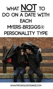 What NOT To Do On a Date With Each Myers-Briggs